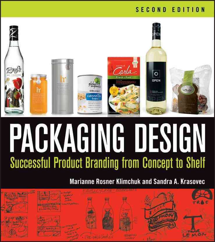 Packaging Design By Klimchuk, Marianne R./ Krasovec, Sandra A.
